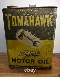 BARN FIND Vintage TOMAHAWK HI-SPEED Motor Oil Can 2 Gallons RARE