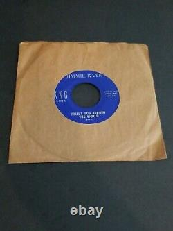 Jimmie Raye Rare Orig. 45 Philly Dog Around The World Just Can't Take It No More