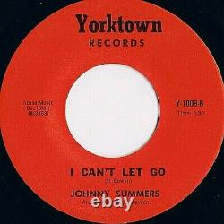 Northern / Rare Soul 45 Johnny Summers I Can't Let Go Yorktown Nm