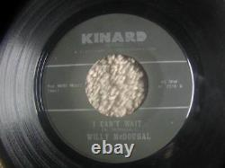 Willy McdougalI Can't Wait&Don't Turn AroundRare Soul 45 Kinard 2318 vtg 1960s